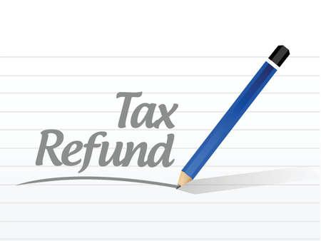 refund: tax refund message sign illustration design over a white background Illustration
