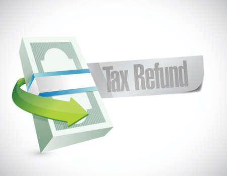tax refund: tax refund money symbol illustration design over a white background