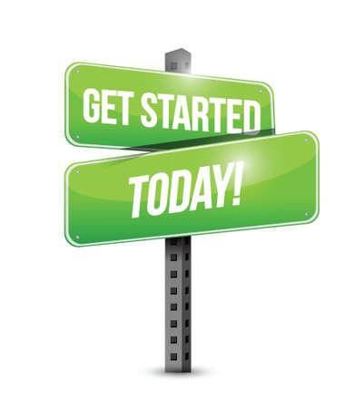 advance: get started today street sign illustration design over a white background