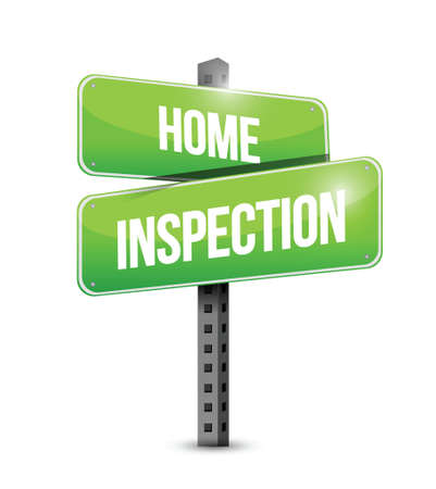 building inspector: home inspection road sign illustration design over a white background