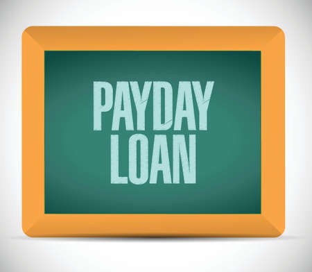 quick money: payday loan board sign illustration design over a white background