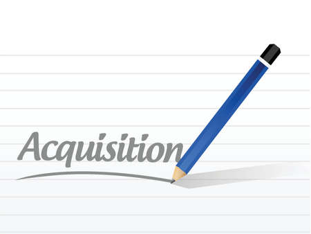 acquisition: acquisition message sign illustration design over a white background