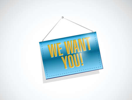 we want you banner sign illustration design over a white background