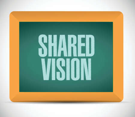common vision: shared vision board sign illustration design over a white background