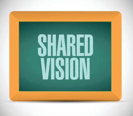 common vision: shared vision board sign illustration design over a white background