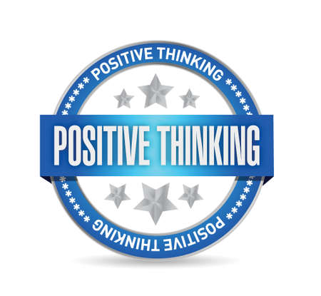 positive thinking seal illustration design over a white background Vector