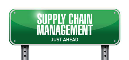 supply chain: supply chain management road sign illustration design over a white background Illustration