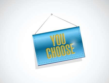 hanging banner: you choose hanging banner illustration design over a white background