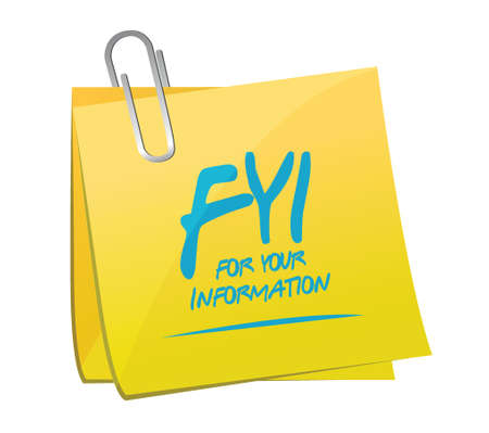 fyi for your information memo illustration design over a white background Stock Illustratie