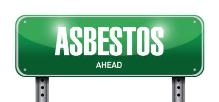 hazardous: asbestos road sign illustration design over a white background