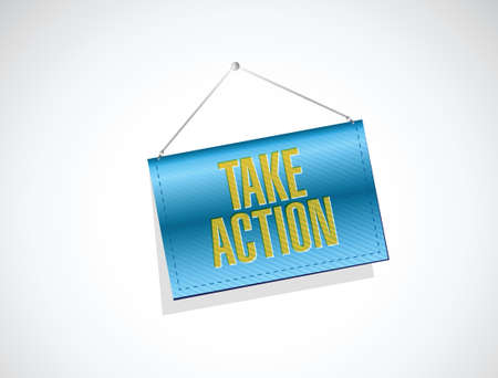 take action banner sign illustration design over a white background