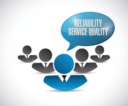 reliability: reliability, service, quality people sign illustration design over a white background