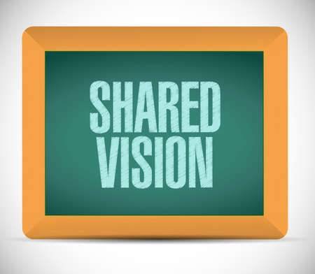 shared vision board sign illustration design over a white background