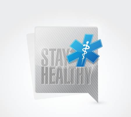 stay healthy medical message illustration design over a white background
