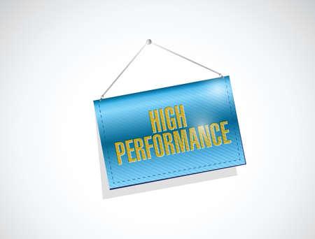 high performance: high performance hanging banner illustration design over a white background Illustration