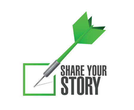 tell stories: share your story check dart illustration design over a white background Illustration