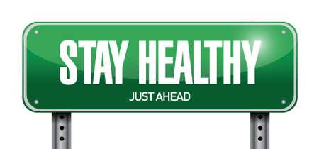 buena salud: quedarse diseño señal de tráfico ilustración sana sobre un fondo blanco