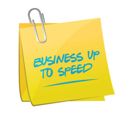 upcoming: business up to speed memo sign illustration design over a white background