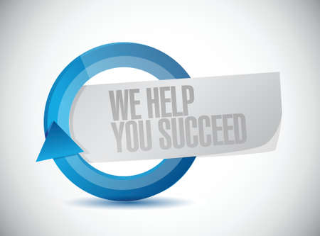 succeed: we help you succeed cycle sign illustration design over a white background Illustration