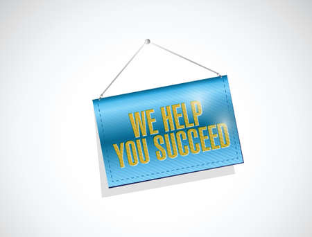 succeed: we help you succeed hanging banner sign illustration design over a white background
