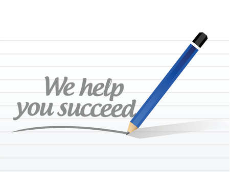 succeed: we help you succeed message sign illustration design over a white background