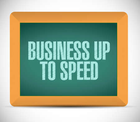 upcoming: business up to speed board sign illustration design over a white background