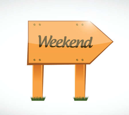 weekend wood sign illustration design over white background