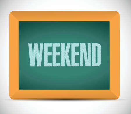 weekend board sign illustration design over white background