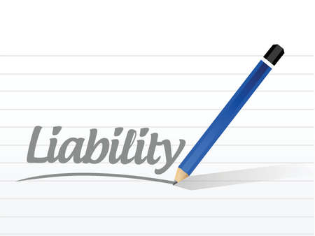 literate: liability message sign illustration design over a white background