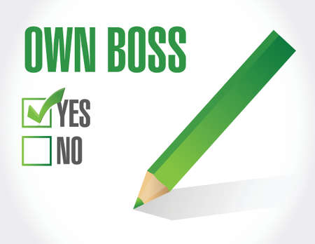 crucial: own boss check mark illustration design over a white background