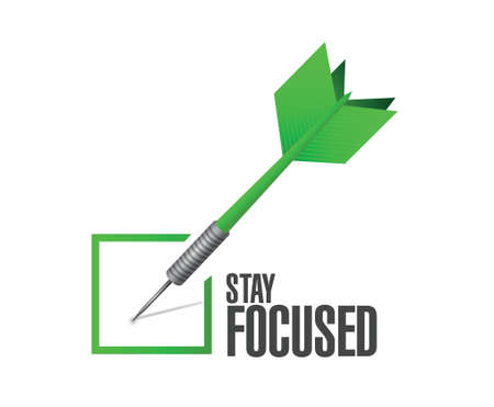 focused: stay focused check dart illustration design over white Illustration
