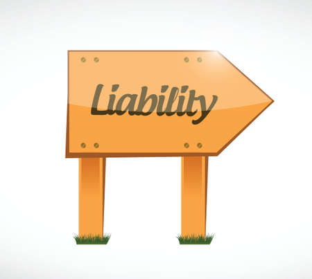 literate: liability wood sign illustration design over white Illustration