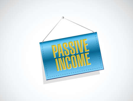 passive income banner sign concept illustration design over white background