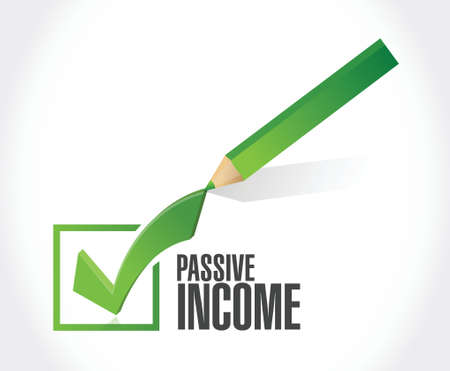 passive income: passive income check mark concept illustration design over white background Illustration