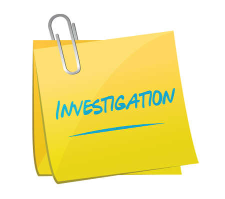 investigations: investigation memo post sign concept illustration design over white Illustration