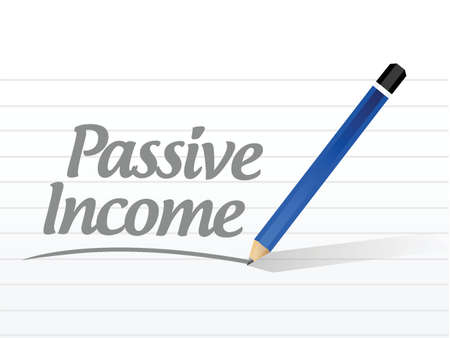 passive income message sign concept illustration design over white background