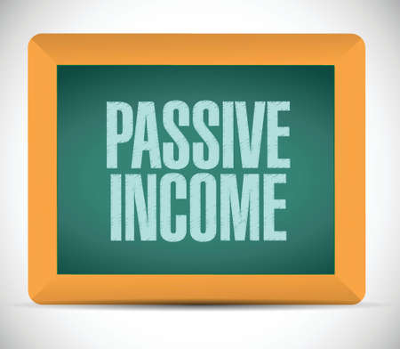 passive income: passive income board sign concept illustration design over white background