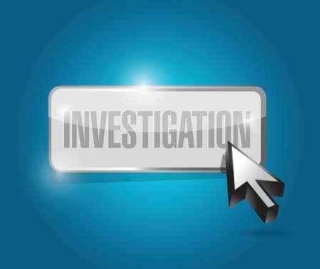 investigation button sign concept illustration design over blue