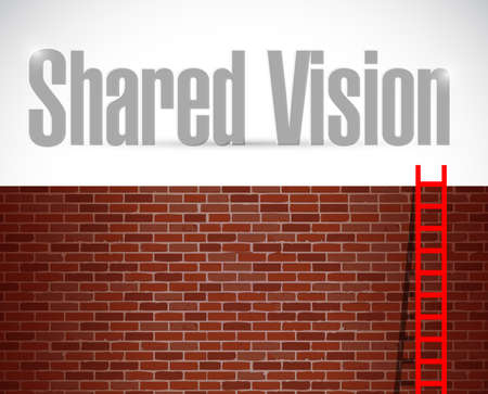 common vision: shared vision ladder concept illustration design over a brick wall background