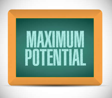 potential: maximum potential board sign concept illustration design over white