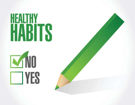 well being: no healthy habits sign concept illustration design over white