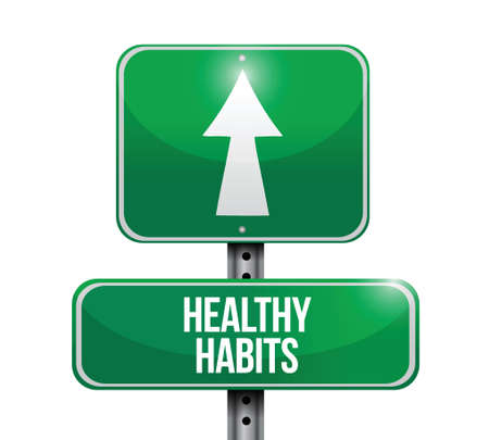 moderation: healthy habits road sign concept illustration design over white