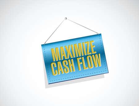 maximize: maximize cash flow banner sign illustration design over white background