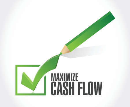 operate: maximize cash flow check mark sign illustration design over white background