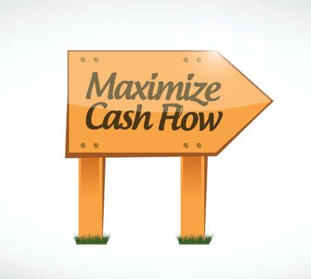 maximize cash flow wood sign illustration design over white background Иллюстрация