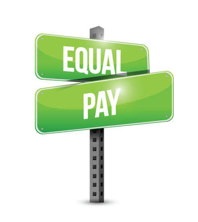 underpaid: equal pay road sign illustration design over white Illustration