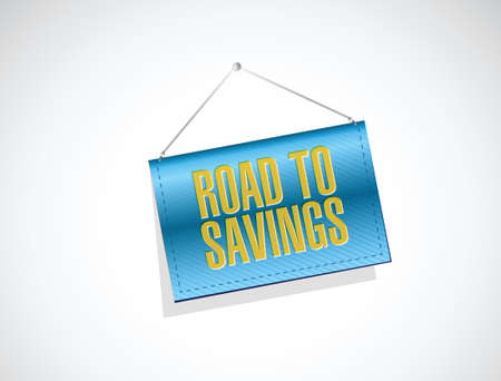 road to savings banner sign illustration design over white