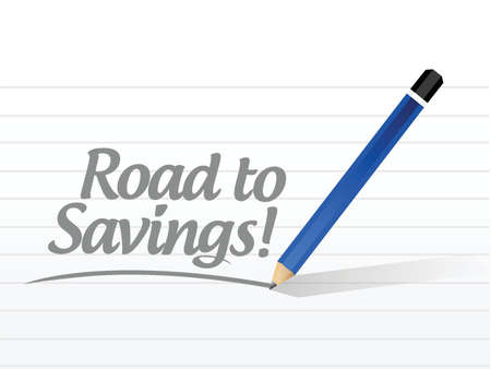 road to savings message sign illustration design over white