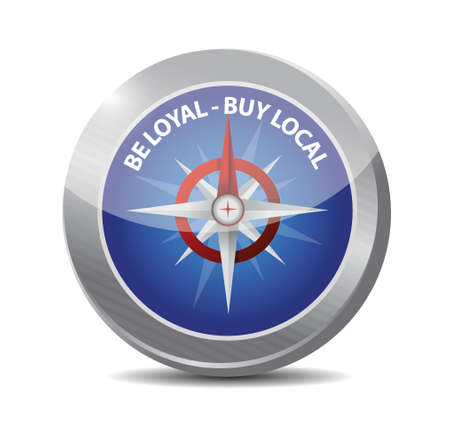 regional product: be loyal buy local compass sign illustration design over a white background