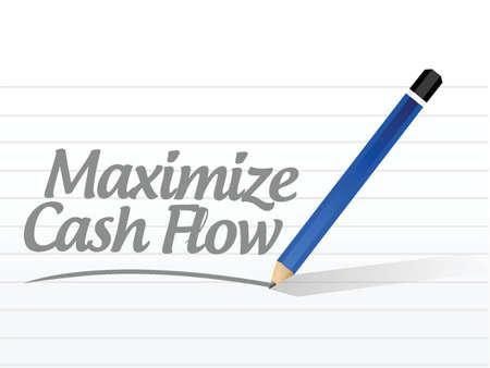 maximize: maximize cash flow message sign illustration design over white background